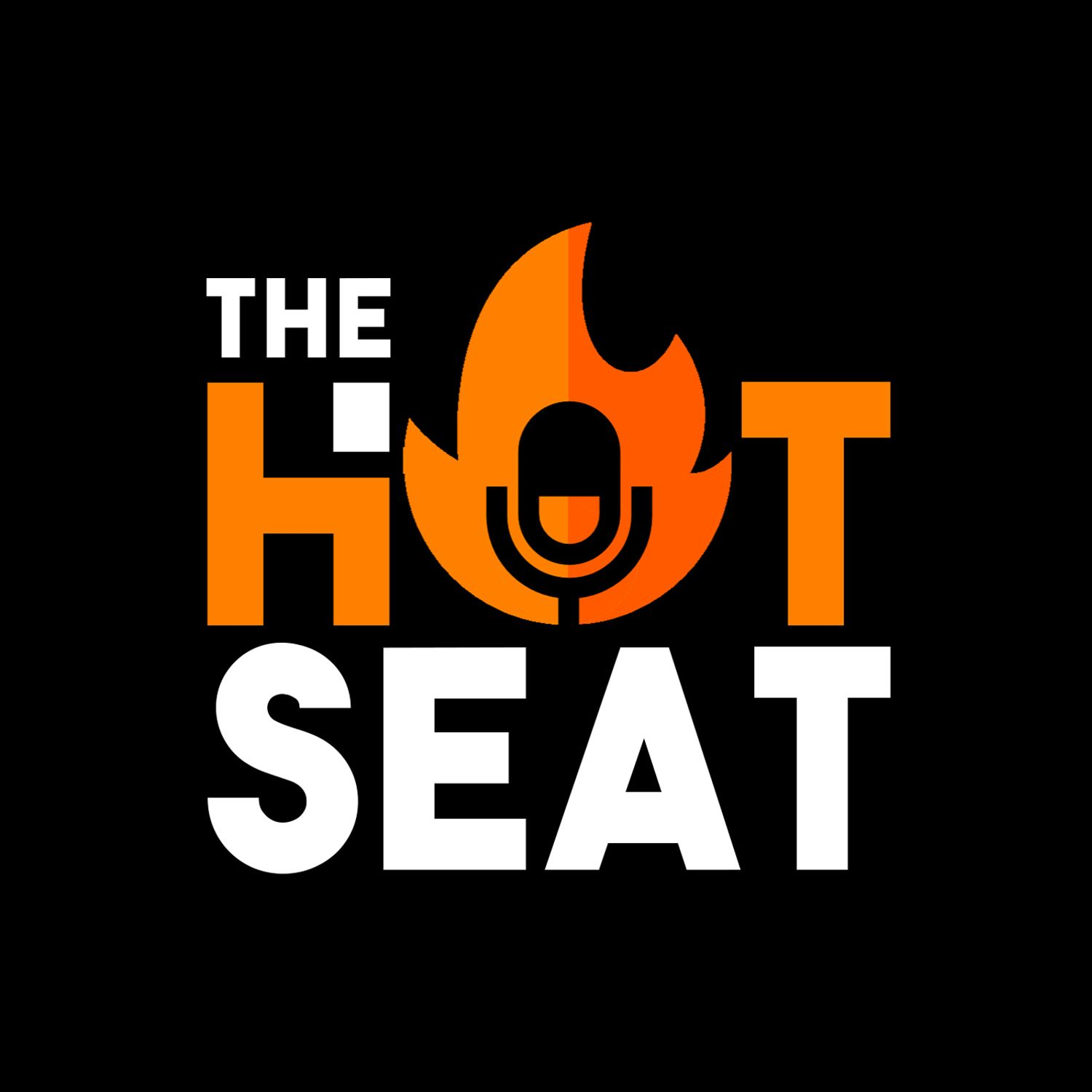 In the Hot Seat